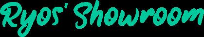 Ryos' Showroom